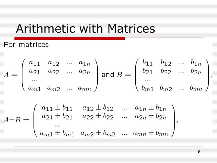Arithmetic with Matrices