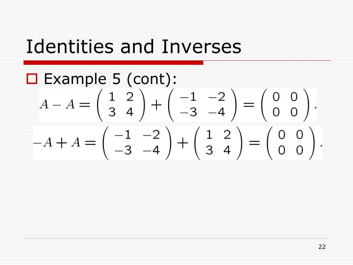 Identities and Inverses