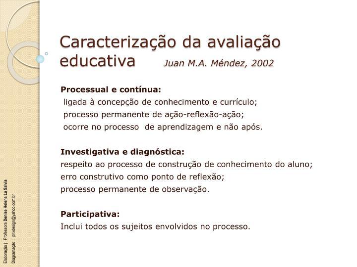 Caracterização da avaliação educativa