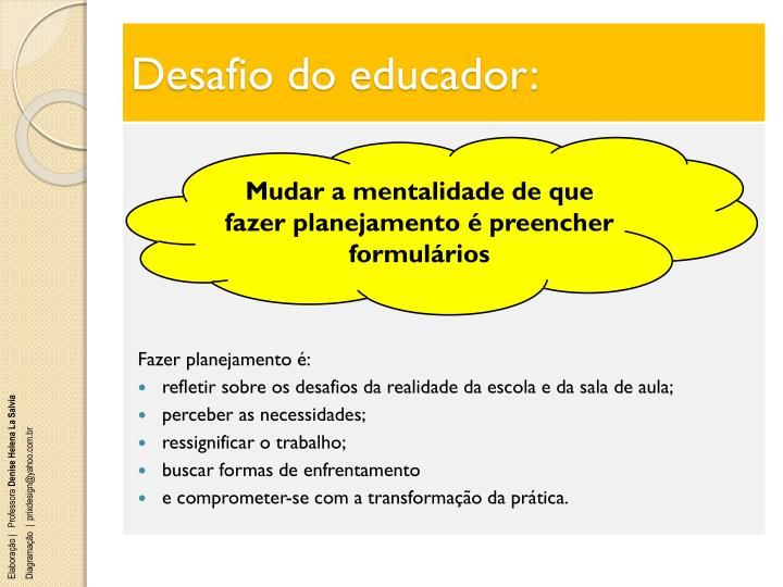 Desafio do educador: