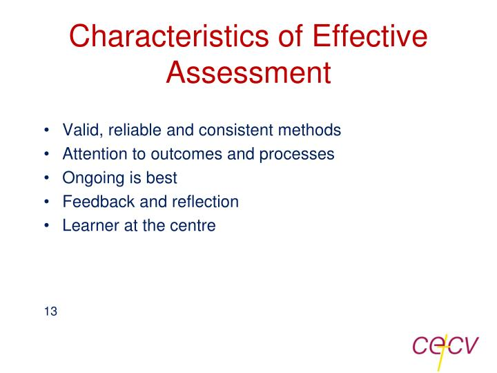 Characteristics of Effective Assessment