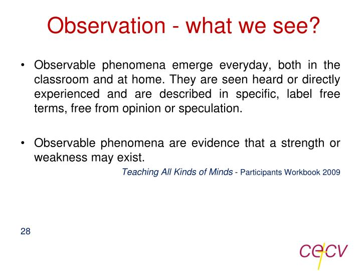 Observation - what we see?