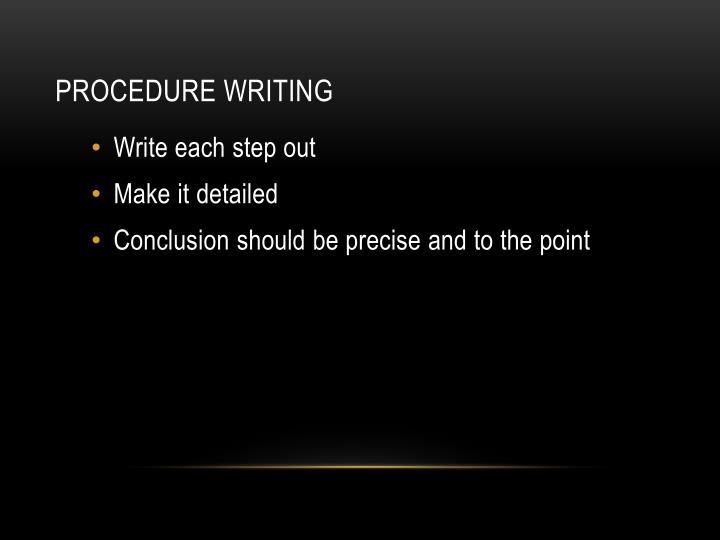 Procedure writing