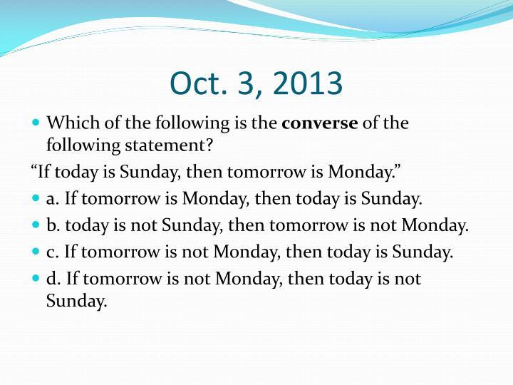 Oct. 3, 2013