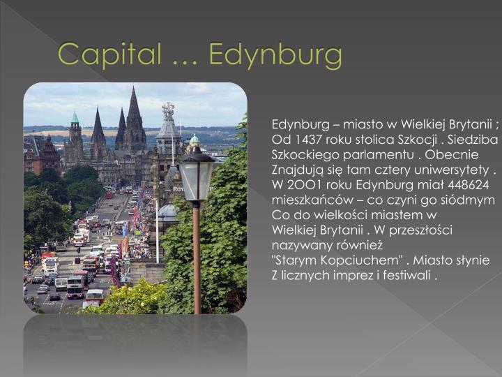 Capital … Edynburg