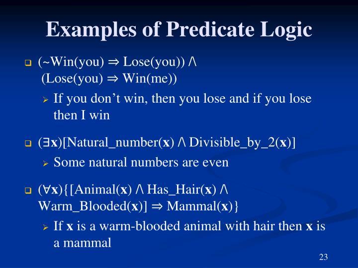 Examples of Predicate Logic