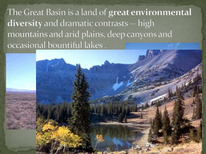 The Great Basin is a land of