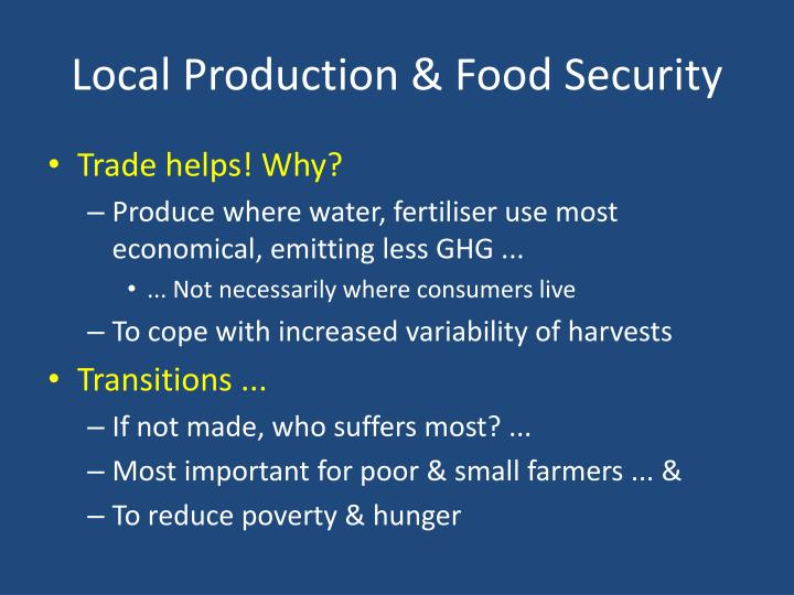 Local Production & Food Security