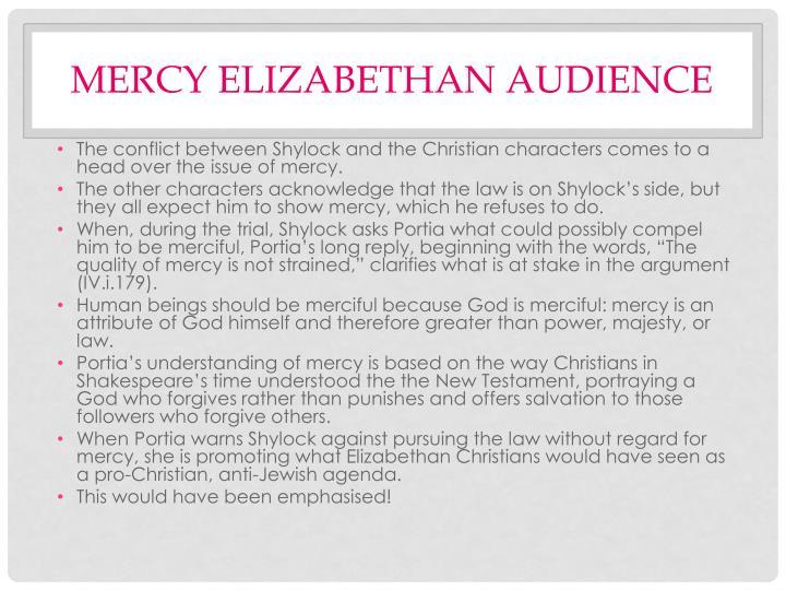Mercy Elizabethan audience