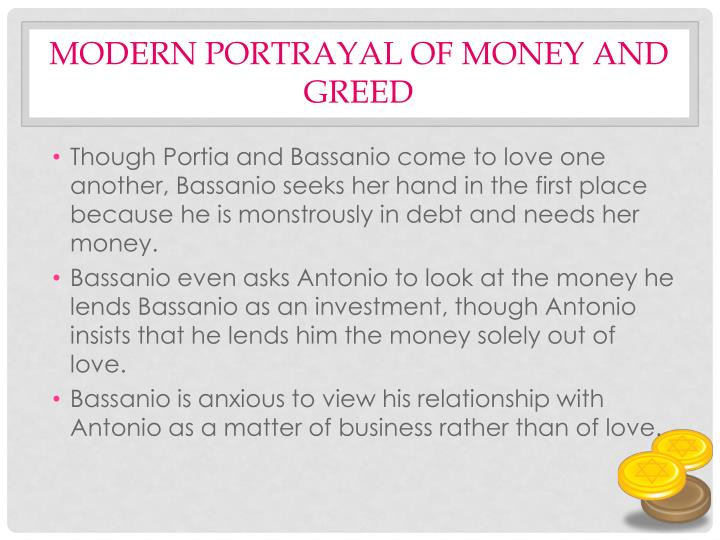 Modern portrayal of money and greed