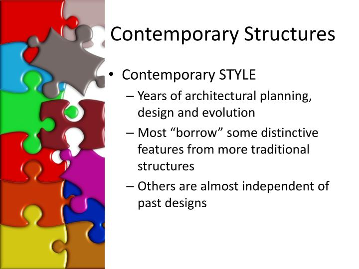 Contemporary Structures