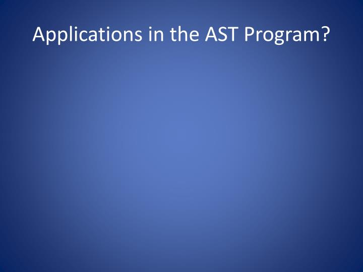 Applications in the AST