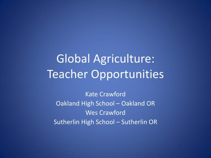 Global agriculture teacher opportunities