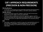 cat i approach requirements precision non precision