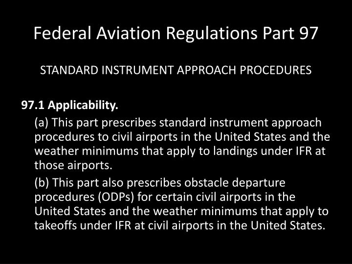 Federal Aviation Regulations Part 97