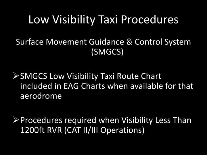 Low Visibility Taxi Procedures