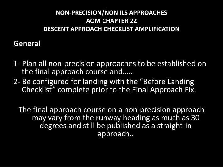 NON-PRECISION/NON ILS APPROACHES
