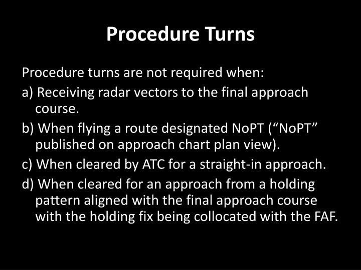 Procedure Turns