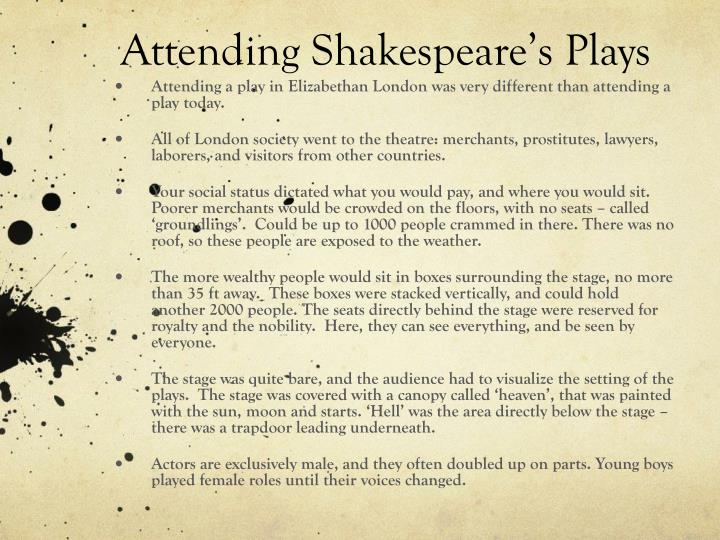 Attending Shakespeare's Plays