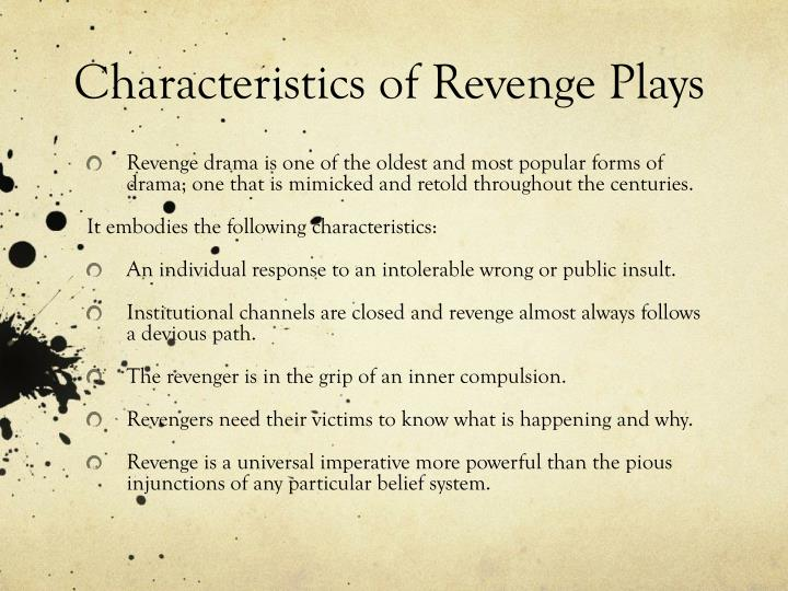 Characteristics of Revenge Plays