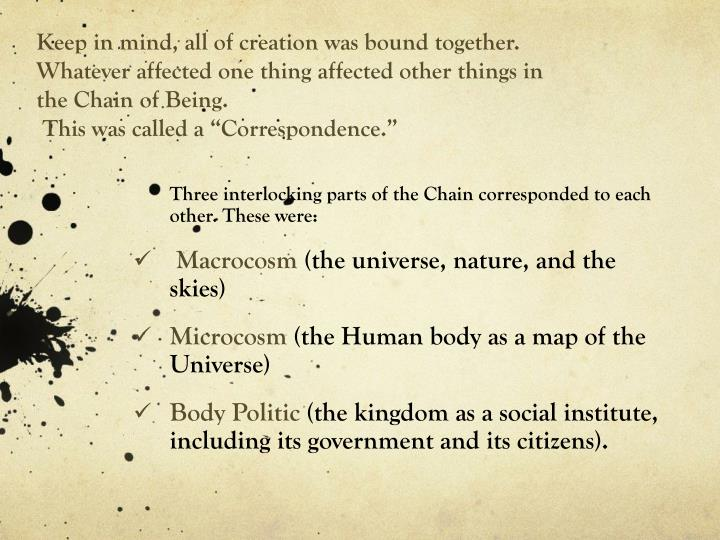 Keep in mind, all of creation was bound together.