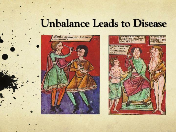 Unbalance Leads to Disease