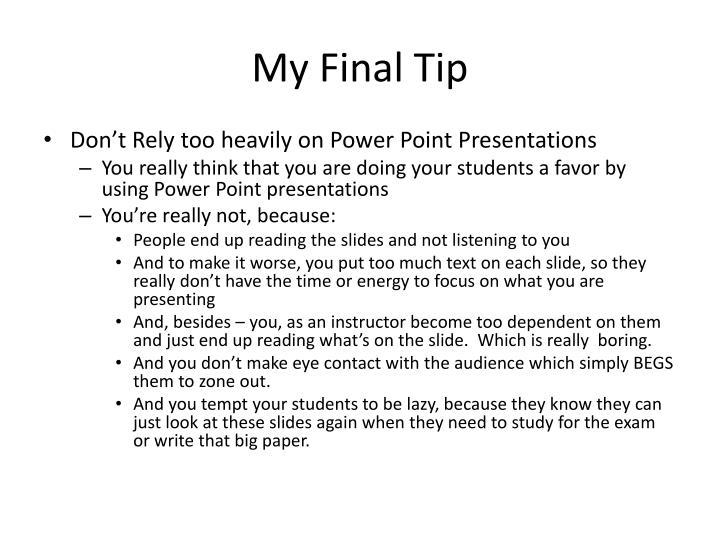 My Final Tip