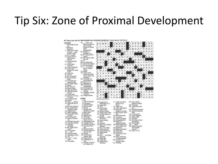 Tip Six: Zone of Proximal Development