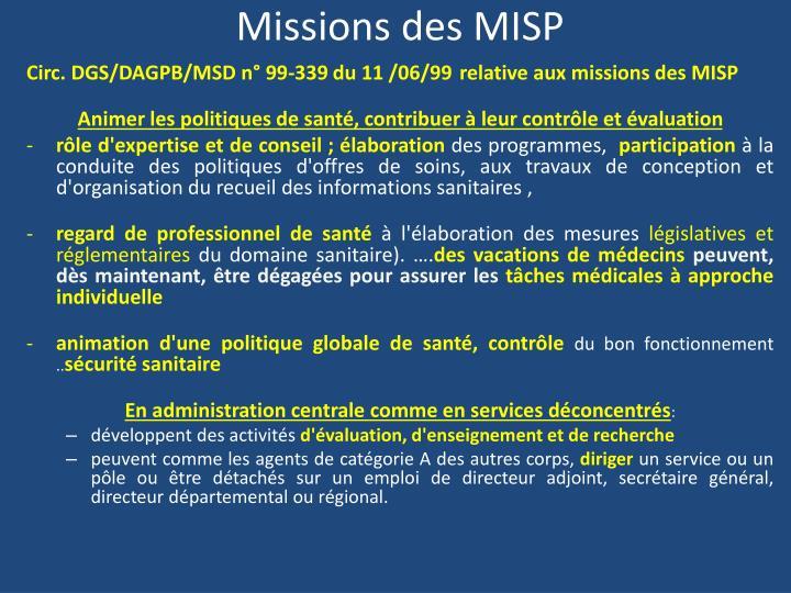Missions des MISP