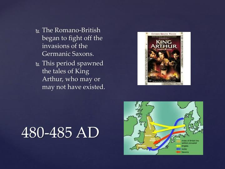 The Romano-British began to fight off the invasions of the Germanic Saxons.