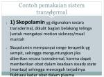 contoh pemakaian sistem transdermal