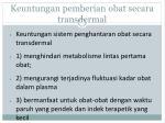 keuntungan pemberian obat secara transdermal