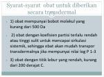 syarat syarat obat untuk diberikan secara transdermal