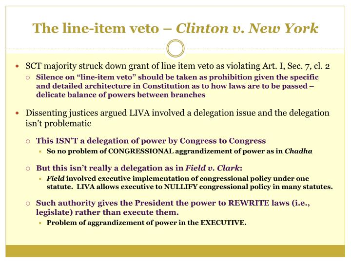 The line item veto clinton v new york