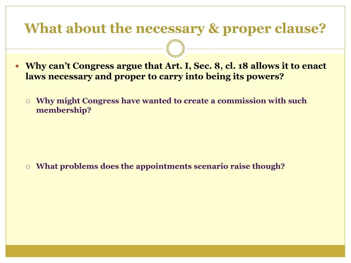 What about the necessary & proper clause?