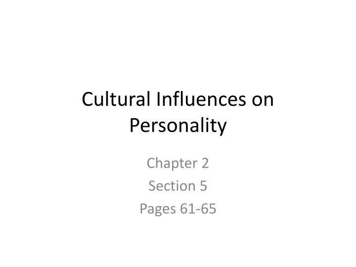 Cultural Influences on Personality