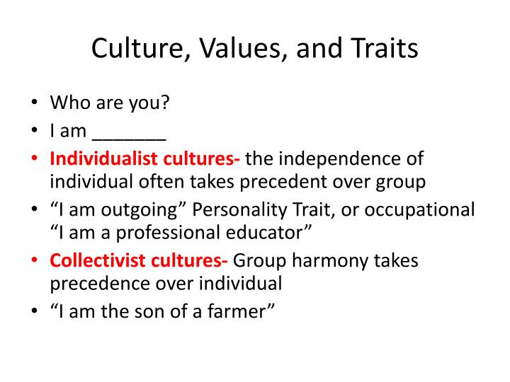 Culture, Values, and Traits