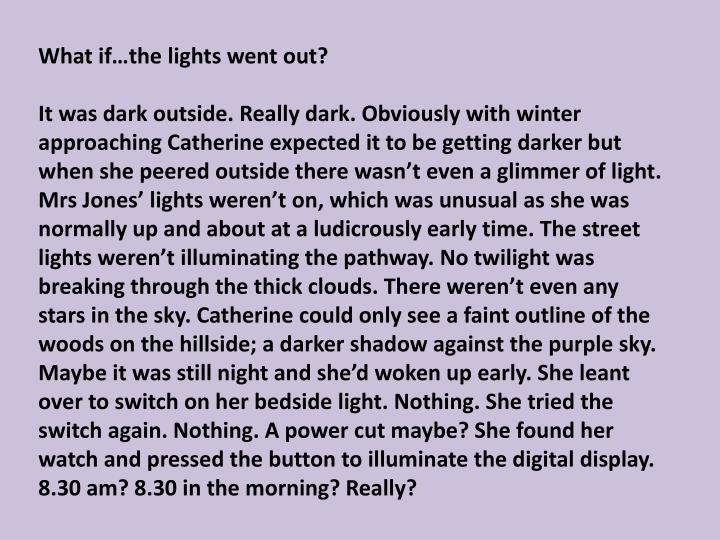 What if…the lights went out?