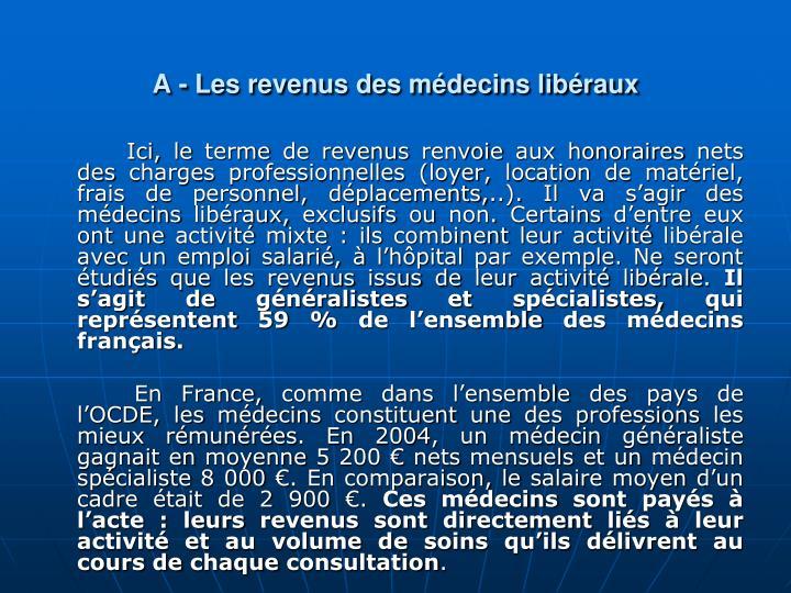A - Les revenus des mdecins libraux