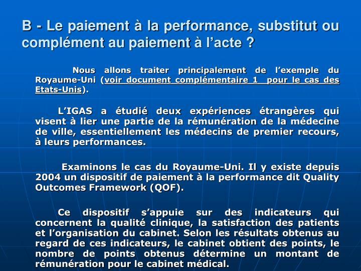 B - Le paiement  la performance, substitut ou complment au paiement  lacte ?
