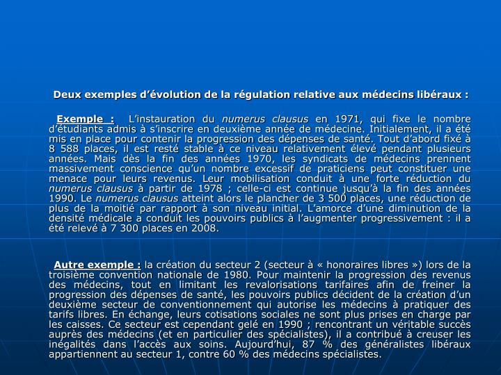 Deux exemples dvolution de la rgulation relative aux mdecins libraux :