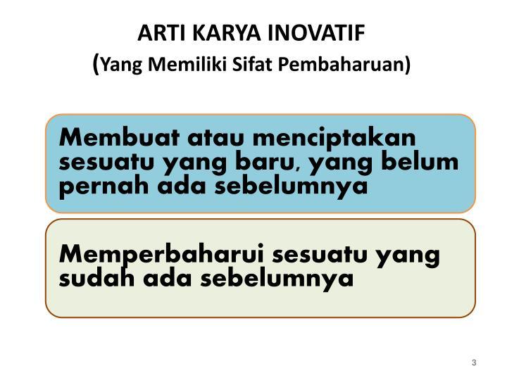ARTI KARYA INOVATIF