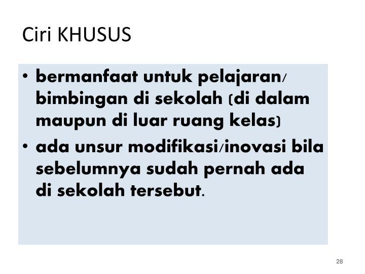 Ciri KHUSUS