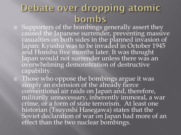 Debate over dropping atomic bombs
