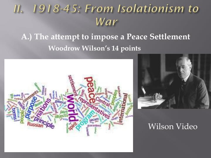 II.  1918-45: From Isolationism to War