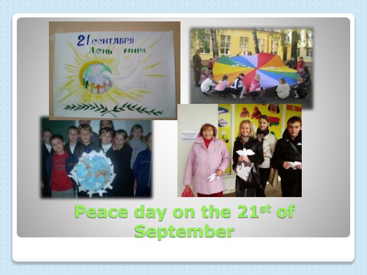 Peace day on the 21