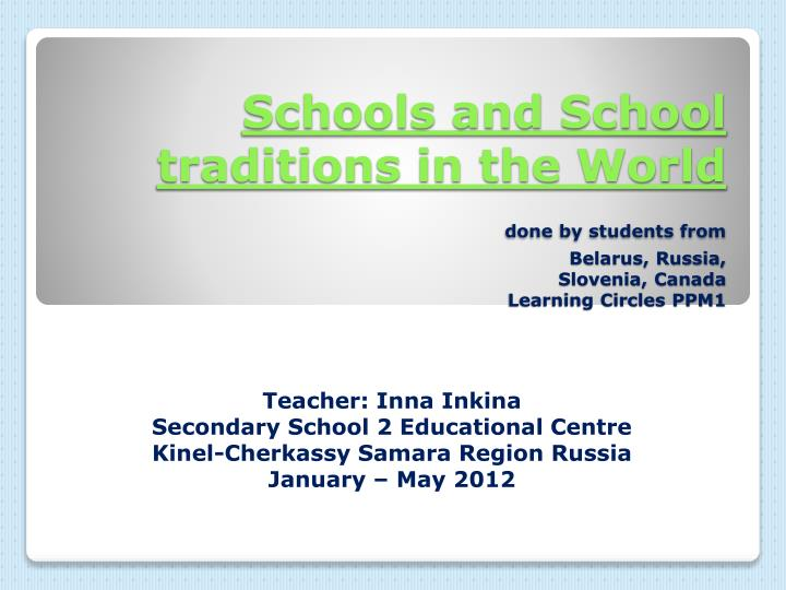Schools and School traditions in the World