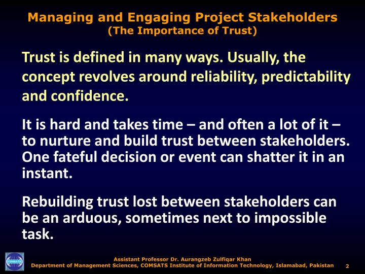 Managing and engaging project stakeholders the importance of trust