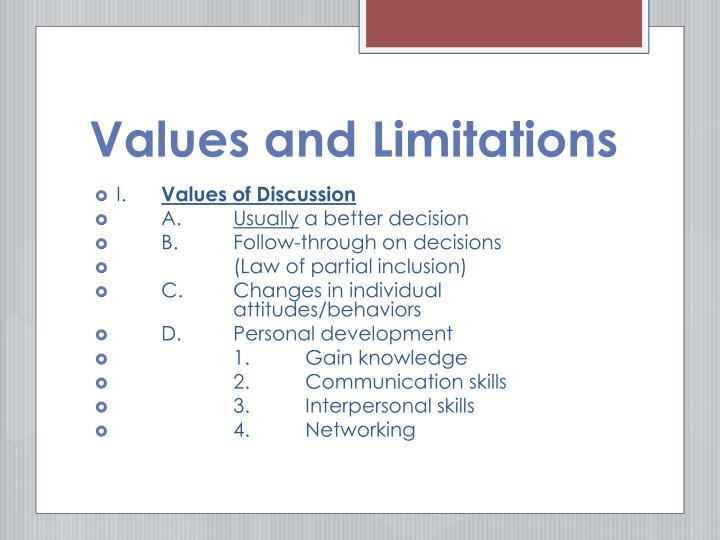 Values and Limitations