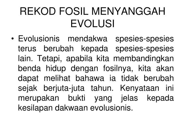 REKOD FOSIL MENYANGGAH EVOLUSI